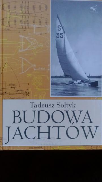 """Tadeusz Sołtyk """"Budowa Jachtów"""""""